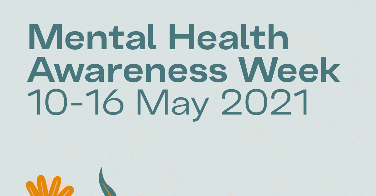 Mental health awareness week: Breathing spaces and mental health